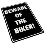 Plaque alu décorative Beware of the biker pour garage